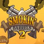 Smokin' Barrels 2